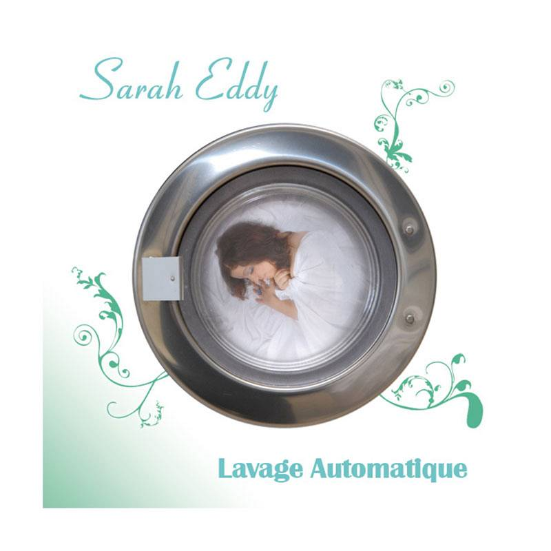 Sarah Eddy - Lavage automatique